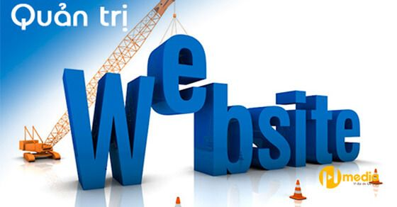 Tại sao bạn cần quản trị website?
